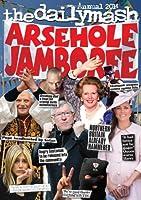 Arsehole Jamboree 2014: The Daily Mash Annual