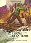 Voyage au centre de la terre (Collect...