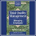 Total Quality Management: Managing Employees Audiobook by Stephen George, Arnold Weimerskirch Narrated by Lloyd Bochner