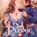 The Pledge: The American Quilt Series (       UNABRIDGED) by Jane Peart Narrated by Emily Durante