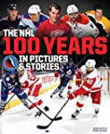 The NHL -- 100 Years in Pictures and...