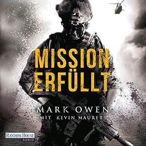 Mission erfüllt: Navy Seals im Einsatz Hörbuch