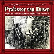 Professor van Dusen schlägt sich selbst (Professor van Dusen - Die neuen Fälle 6) | Michael Koser, Marc Freund