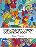 img - for Legends & Traditions Coloring Book: Get deep into a world of colors and creativity (Volume 1) book / textbook / text book