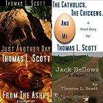 The Short Stories of Thomas L. Scott: Bundled Edition | Thomas L. Scott