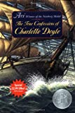 The True Confessions of Charlotte Doyle (Summer Reading Edition) (0060739479) by Avi