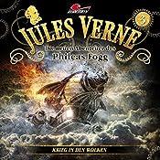 Krieg in den Wolken (Die neuen Abenteuer des Phileas Fogg 3) | Jules Verne, Markus Topf, Dominik Ahrens