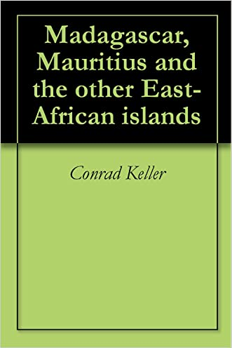 Madagascar, Mauritius and the other East-African islands