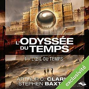 L'Œil du Temps (L'Odyssée du Temps 1) Audiobook