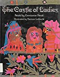 The Castle of Ladies (0690180640) by Hieatt, Constance B.
