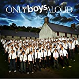 Only Boys Aloud Only Boys Aloud