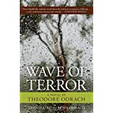Wave of Terror: A Novelby Theodore Odrach