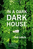In a Dark Dark House: A Play (0865479569) by LaBute, Neil