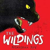The Wildings: Part 1 | Nilanjana Roy