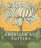 American Art Pottery: The Robert A. Ellison Jr. Collection
