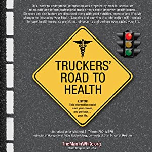 Truckers' Road to Health | [Efrain Arroyave, Gerald Haas, Harry Sendzischew, Morgan Sendzischew, Matthew S. Thiese, Joe Martin, Jeana M. Hysell]