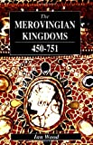 img - for The Merovingian Kingdoms 450 - 751 book / textbook / text book
