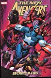 Brian Michael Bendis New Avengers Volume 3: Secrets And Lies TPB: Secrets and Lies v. 3 (Graphic Novel Pb)