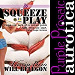 Squeeze Play | Alessia Brio,Will Belegon