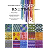 The Essential Guide to Color Knitting Techniquesby Margaret Radcliffe
