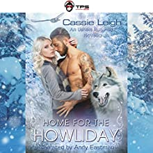 Home for the Howliday: Usher's Run Pack, Book 1 Audiobook by Cassie Leigh Narrated by Andy Eastman