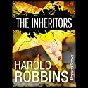 The Inheritors Audiobook by Harold Robbins Narrated by Brian Troxell