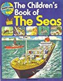 img - for The Children's Book of the Seas (Children's Guides) book / textbook / text book