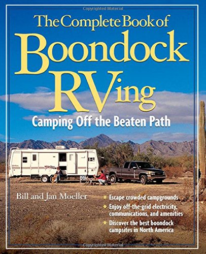 The Complete Book Of Boondock Rving: Camping Off The Beaten Path front-637833