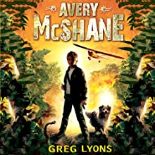 Avery McShane Audiobook by Greg Lyons Narrated by Tom Dheere