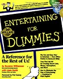 Entertaining For Dummies (For Dummies (Lifestyles Paperback)) (0764550276) by Williamson, Suzanne