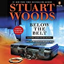 Below the Belt: A Stone Barrington Novel Audiobook by Stuart Woods Narrated by Tony Roberts