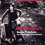Reason To Believe: The Complete Mercury Studio Recordings - Rod Stewart