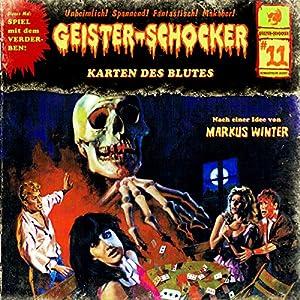 Die Karten des Blutes (Geister-Schocker 11) Hörspiel