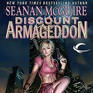 Discount Armageddon: InCryptid, Book 1 | [Seanan McGuire]