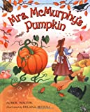 Mrs. McMurphy's Pumpkin (0060534095) by Rick Walton