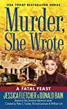 A Fatal Feast (Murder, She Wrote) (0451231112) by Fletcher, Jessica