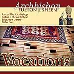 Vocations | Fulton J Sheen