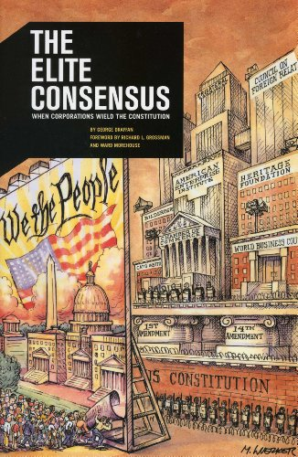 The Elite Consensus: When Corporations Wield the Constitution PDF