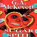 Sugar and Spite: Savannah Reid, Book 5 | G. A. McKevett