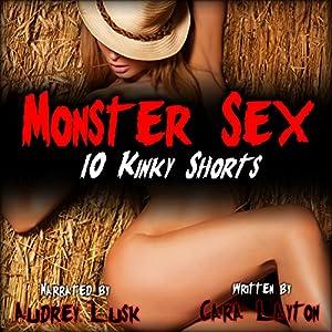 Monster Sex: 10 Kinky Shorts Audiobook