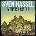 Monte Cassino (Sven Hassel-serien 6) Audiobook by Sven Hassel Narrated by Martin Halland
