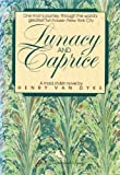 Lunacy and Caprice (0345342283) by Van Dyke, Henry