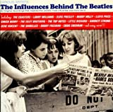 The influences behind the beatles compilation (1956-1961)