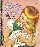 img - for Baby Dear (Little Golden Book, 306-52) book / textbook / text book