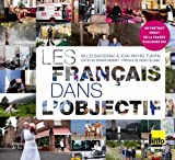 img - for les francais dans l'objectif book / textbook / text book