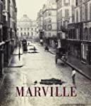 Charles Marville - Photographer of Paris