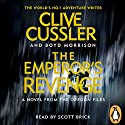The Emperor's Revenge: Oregon Files, Book 11 Audiobook by Clive Cussler, Boyd Morrison Narrated by Scott Brick