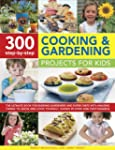 300 Step-by-step Cooking and Gardenin...