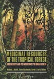img - for Medicinal Resources of the Tropical Forest book / textbook / text book