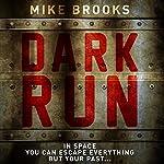 Dark Run: Keiko, Book 1   Mike Brooks